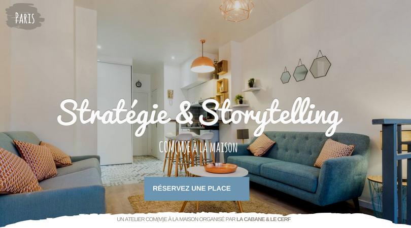 Réservez une place à l'atelier storytelling & stratégie